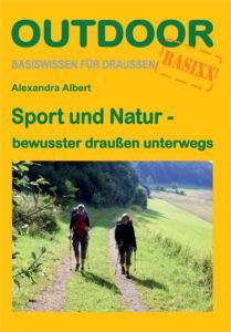 Outdoor Sport und Natur Alexandra Albert