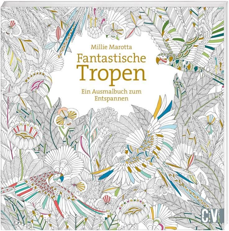 Buchtipp – Fantastische Tropen, ein Malbuch für Erwachsene - RAEMPEL