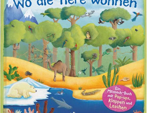Buchtipp – Kinderbuch: Wo die Tiere wohnen