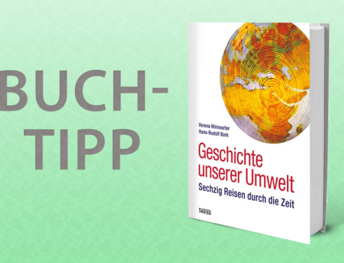 "Buchtipp –  Umweltgeschichte in ""Geschichte unserer Umwelt"""