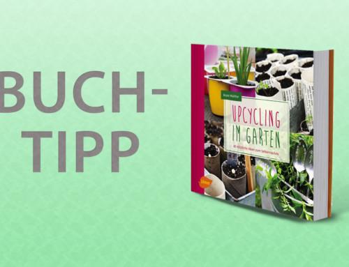 Buchtipp – Upcycling im Garten mit 40 nützlichen Ideen