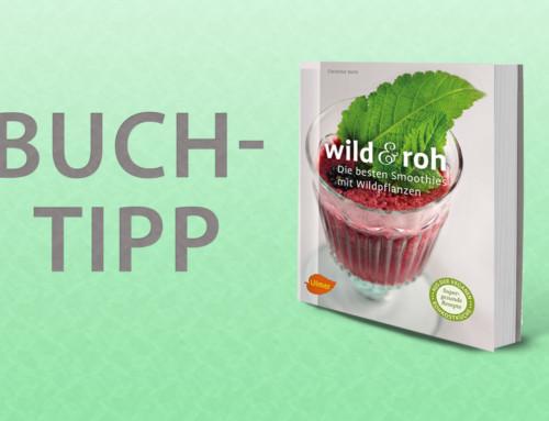 Buchtipp – Smoothies mit Wildpflanzen
