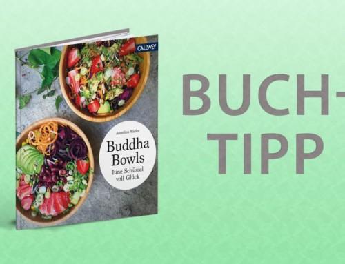 Buchtipp – Gesund + glücklich mit Buddha Bowls