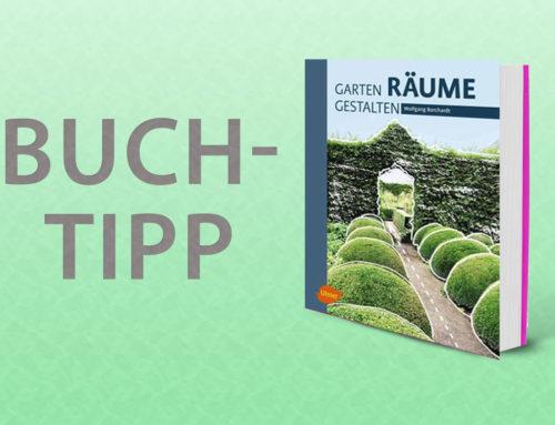 Buchtipp zur Gartengestaltung – Garten Räume gestalten