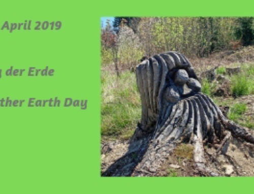 Gedanken zum Tag der Erde – Earth Day 2019