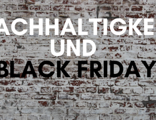 Nach­hal­tig­keit und Black Friday