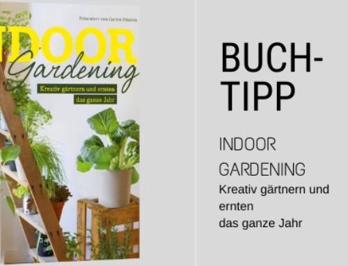 Buchtipp – Indoor Gardening, das ganze Jahr gärtnern